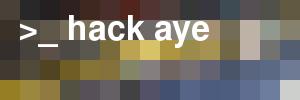 Hack Aye